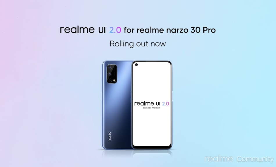 Realme Narzo 30 Pro 5G Starts Receiving Android 11-Based Realme UI 2.0 Update in India