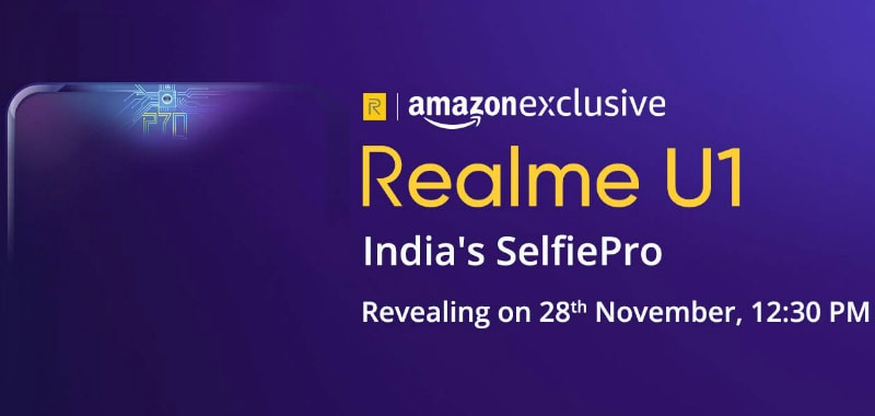 Realme U1 India Launch Set for November 28 via Amazon, First to Sport MediaTek Helio P70