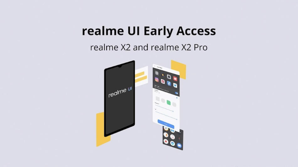 Realme UI Early Access Programme for Realme X2, Realme X2 Pro Launched: All You Need to Know