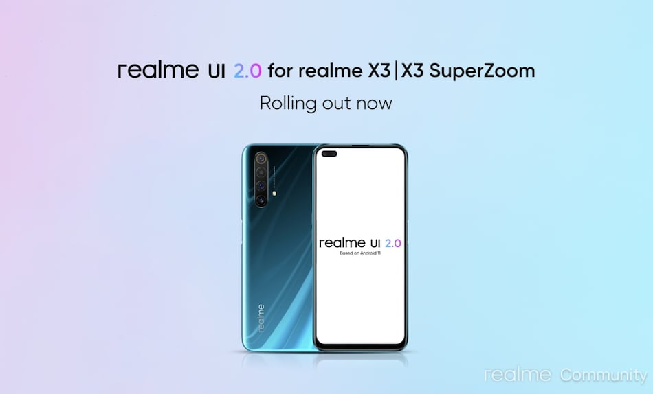 Realme X3, Realme X3 SuperZoom Getting Android 11-Based Realme UI 2.0 Update in India