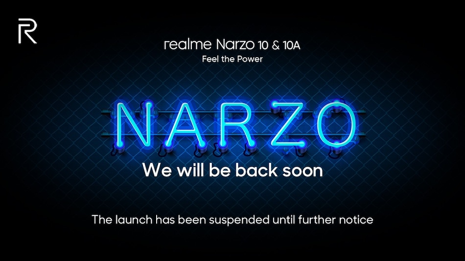 Realme Narzo 10, Narzo 10A Launch Postponed Indefinitely in India