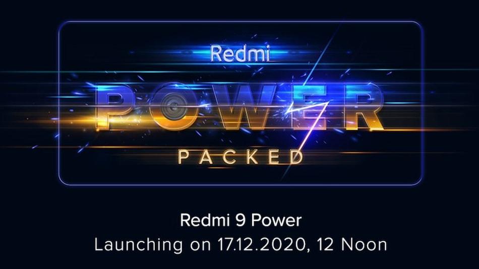 Redmi 9 Power India Launch Date Set for December 17, Xiaomi Announces