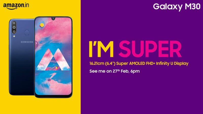 Samsung Galaxy M30 India Launch Set for February 27, Will Feature a Super AMOLED Infinity-U Display