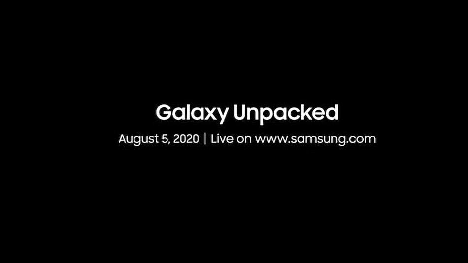 Samsung Galaxy Unpacked इवेंट 5 अगस्त को, Samsung Galaxy Note 20 सीरीज़ से उठेगा पर्दा