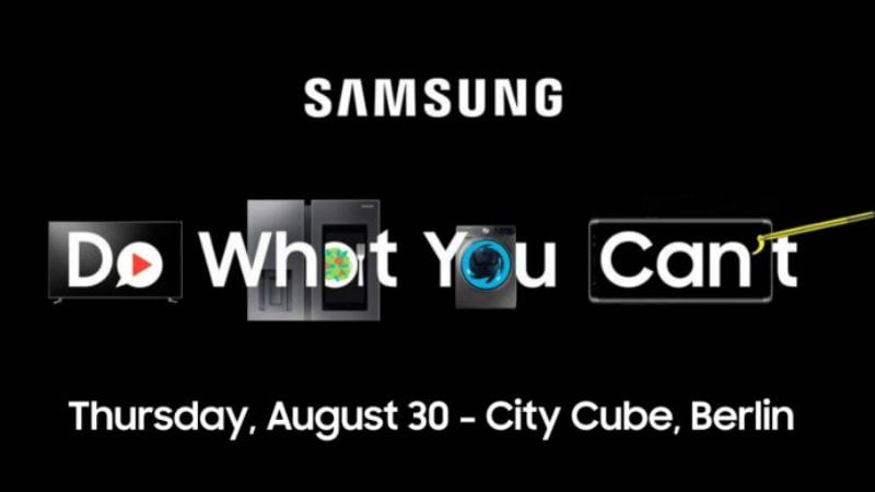 Samsung Said to Be Sending Invites for Launch Event Ahead of IFA 2018