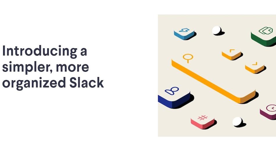 Slack Gets Major Design Overhaul With New Navigation Bar, Easier Organisation Tools, and More