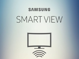 Samsung Smart View App Update Teases Chromecast-Like Streaming Feature for Its TVs