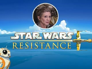 Star Wars Resistance Will Feature Leia Organa, Said to Be Set 6 Months Before The Force Awakens