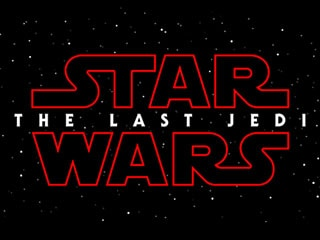 Star Wars: Episode VIII Official Title Revealed as The Last Jedi