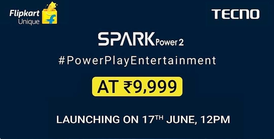 Tecno Spark Power 2 to Launch in India on June 17, Price and Key Specifications Revealed