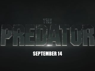 The Predator Trailer: An Evolved Hunter Returns to Earth in Reboot From Iron Man 3 Director