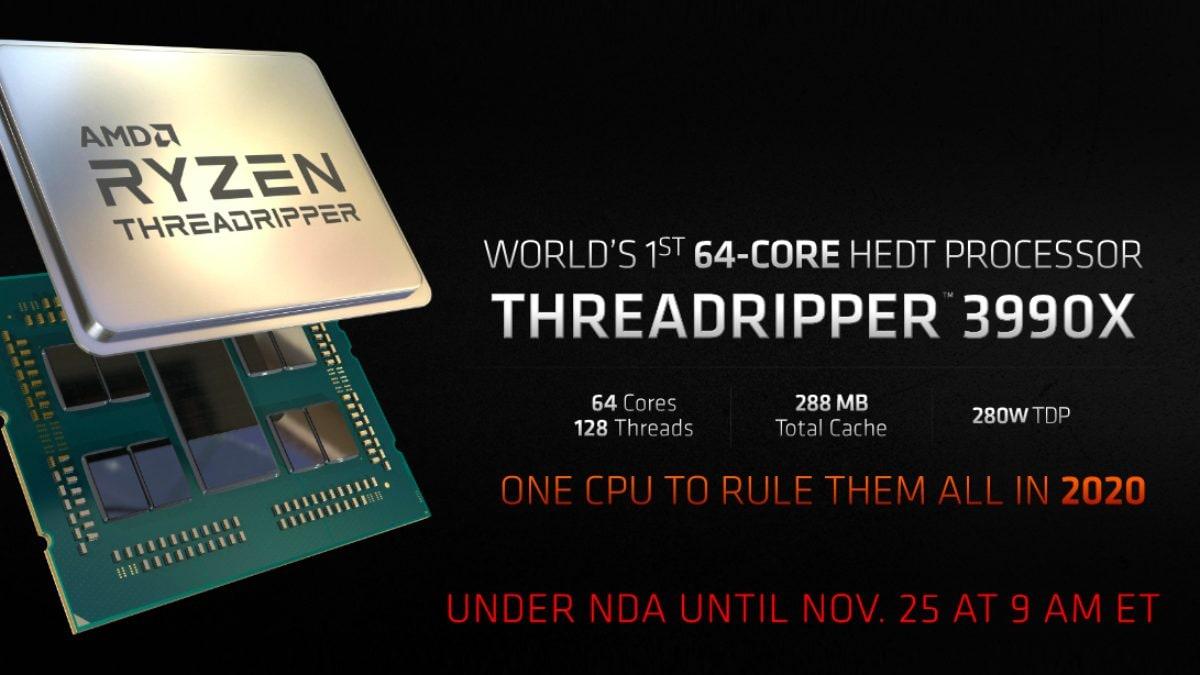 64-Core AMD Ryzen Threadripper 3990X Teased for 2020 Launch; Threadripper 3970X, 3960X, Athlon 3000G India Prices Announced