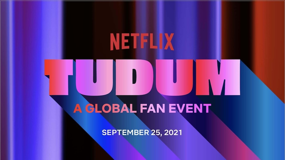 Netflix Sets TUDUM, Its First Virtual Global Fan Event, for September 25; to Feature Over 70 Titles