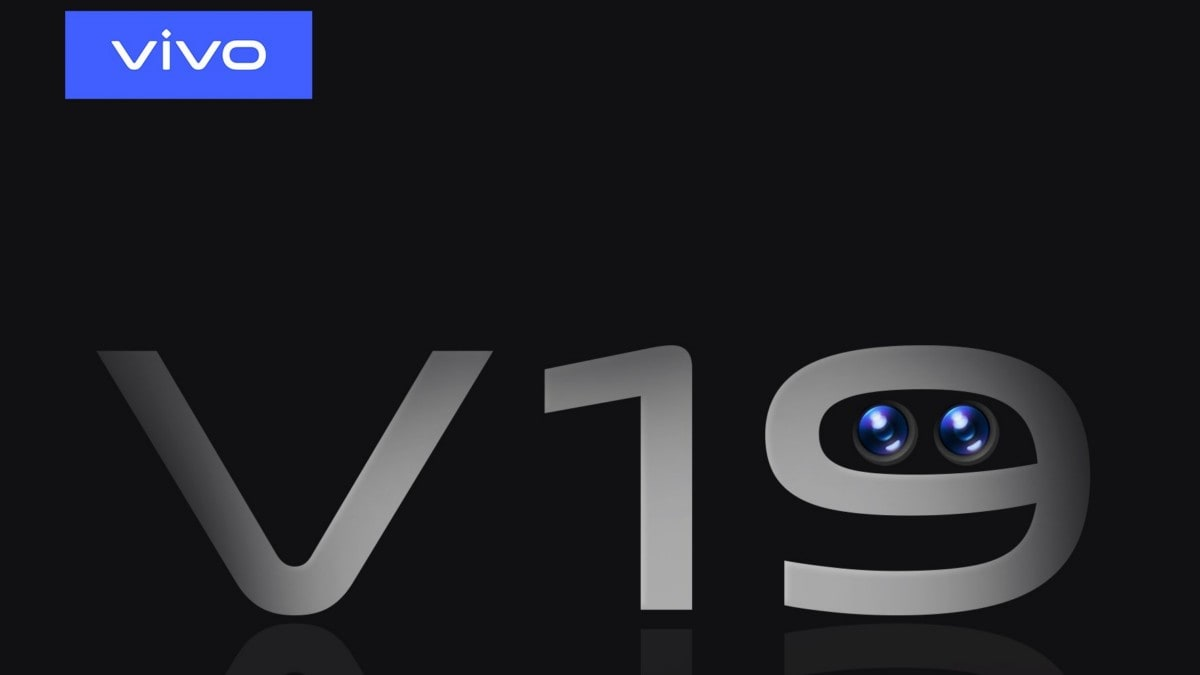 Vivo V19 With Dual Hole-Punch Selfie Cameras Teased by Company, Said to Launch in India Soon
