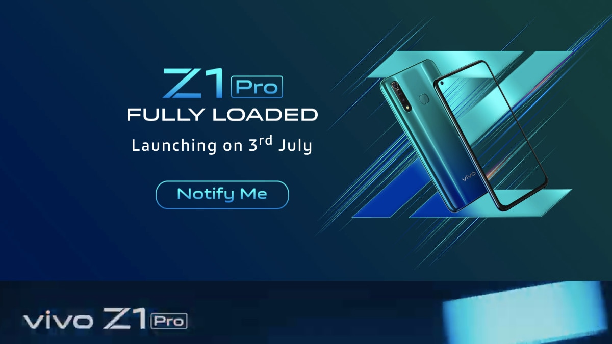 Vivo Z1 Pro India Launch Set for July 3, Company Confirms