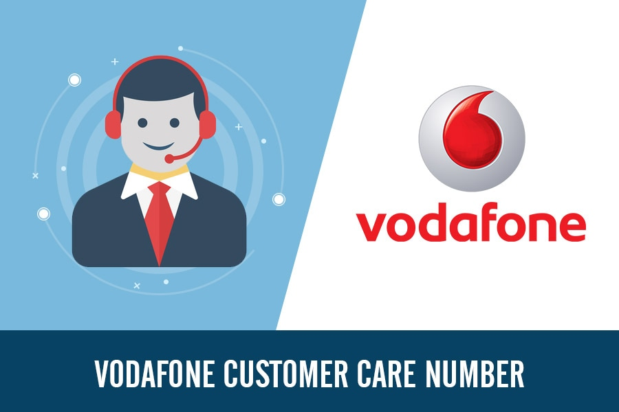 Vodafone Customer Care Number, Toll Free, Complaint & Helpline Number