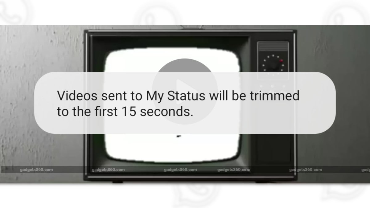 WhatsApp No Longer Lets You Share Videos Longer Than 15 Seconds as Status in India