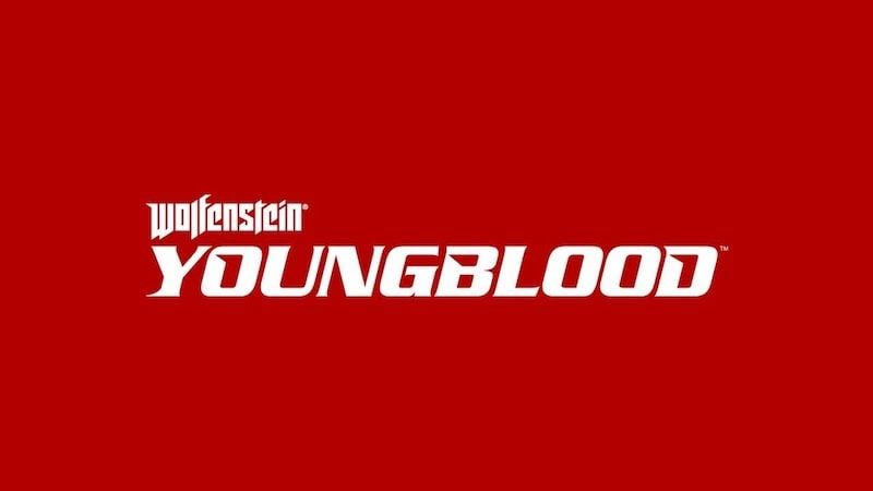 Wolfenstein Youngblood Announced at Bethesda E3 2018 Showcase