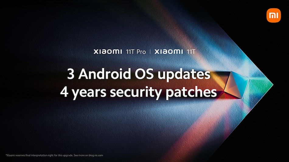 Xiaomi 11T Series to Get 3 Android OS Upgrades, 4 Years of Security Updates