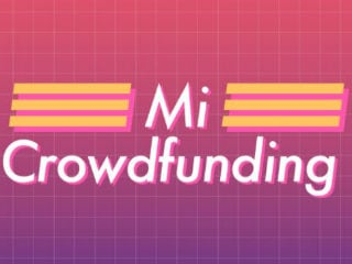 Xiaomi Mi Crowdfunding Launched in India: Here's How it Works