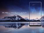 Xiaomi Mi MIX 2 भारत में 10 अक्टूबर को होगा लॉन्च