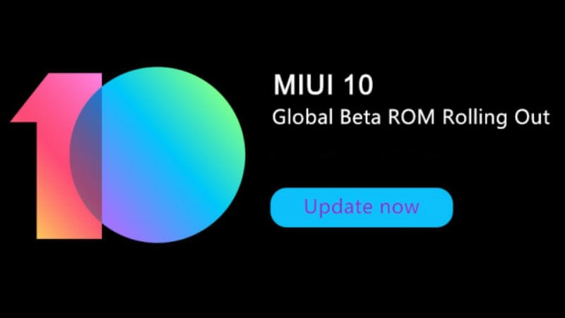 Xiaomi Starts MIUI 10 Global Beta ROM 8.7.5 Rollout for Redmi Note 5 Pro, Mi Mix 2S, and More Devices