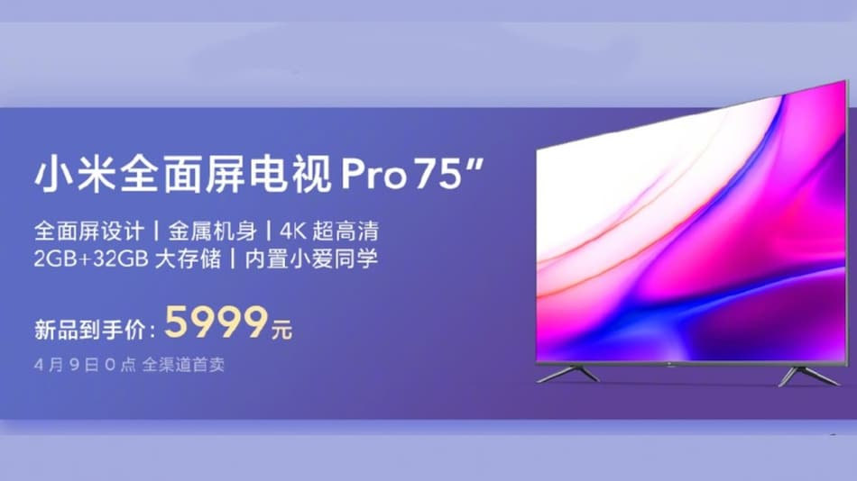 Mi Full Screen TV Pro 75-Inch, Mi TV 4A 60-Inch With 4K Screen Launched