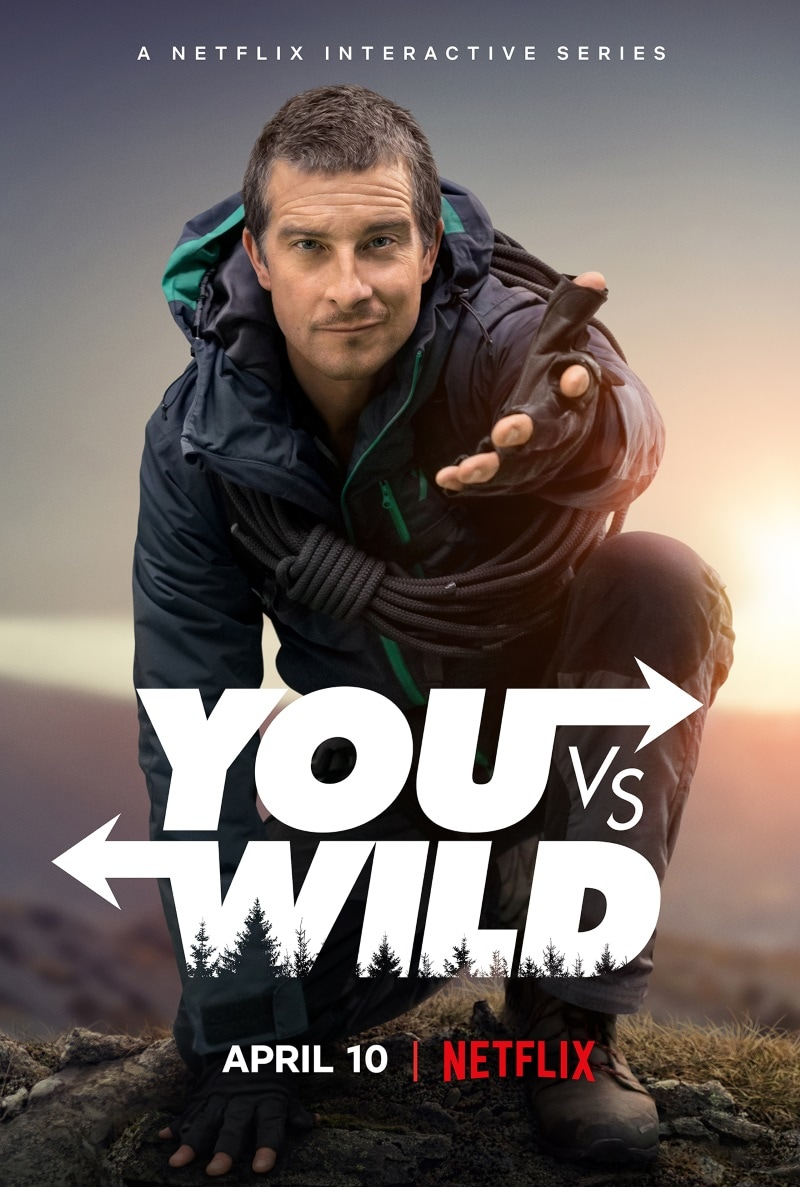 you vs wild bear grylls netflix poster You vs Wild Netflix
